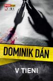 Krimi Dominika Dána 31 - V tieni