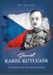 Generál Karel Kutlvašr: Vzpomínky na Pražské povstání