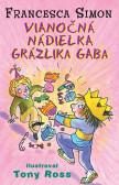 Grázlik Gabo 14 - Vianočná nádielka Grázlika Gaba