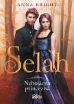 Selah – nebojácna princezná