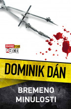 Krimi Dominika Dána 32 - Bremeno minulosti