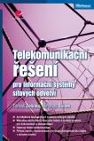 Telekomunikační řešení pro informační systémy síťových odvětví