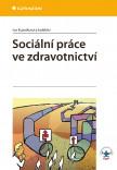 Sociální práce ve zdravotnictví