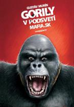 Gorily v podsveti MAFIA.SK