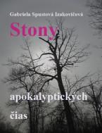 Stony apokalyptických čias