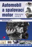 Automobil a spalovací motor