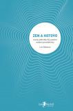 Zen a hotovo – zcela jednoduchý systém osobní produktivity