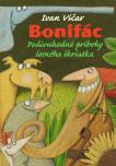 Bonifác Podivuhodné príbehy lesného škriatka