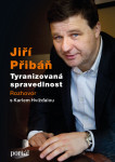 Přibáň Jiří - Tyranizovaná spravedlnost